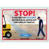 Watch Out For Forklift Traffic Sign, Rigid Plastic