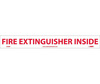 Fire Extinguisher Inside Sign, Vinyl