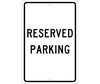 Reserved Parking Sign, Aluminum