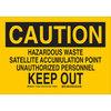 Caution Hazardous Waste Satellite Accumulation Point Sign