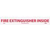 Fire Extinguisher Inside Sign, Vinyl