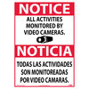 Notice All Activities Monitored By Video Cameras Sign, Bilingual