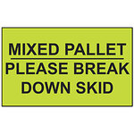 Dot and Shipping Labels, English, MIXED PALLET/PLEASE BREAK DOWN SKID, Adhesive Backed, Black on Light Green